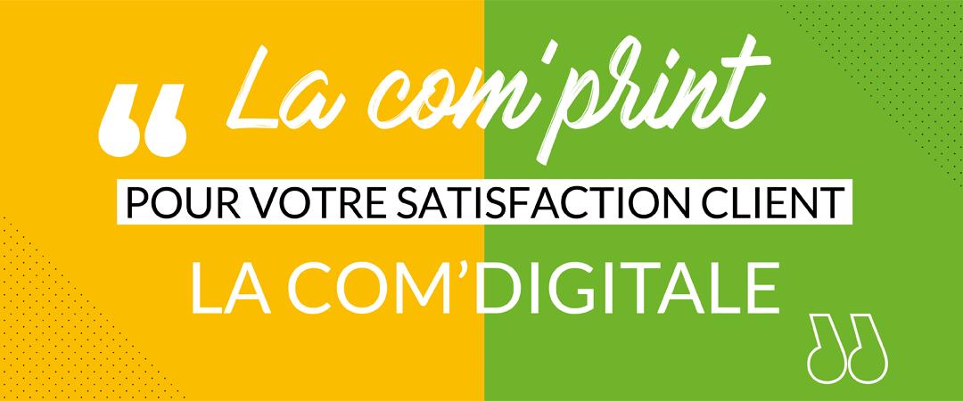 La com' print et la com' digitale en harmonie pour votre satisfaction client